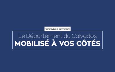 Le Département du Calvados mobilisé à vos côtés